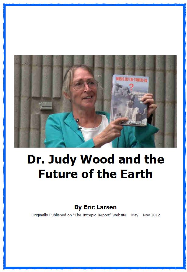 Dr  Judy Wood and the Future of the Earth